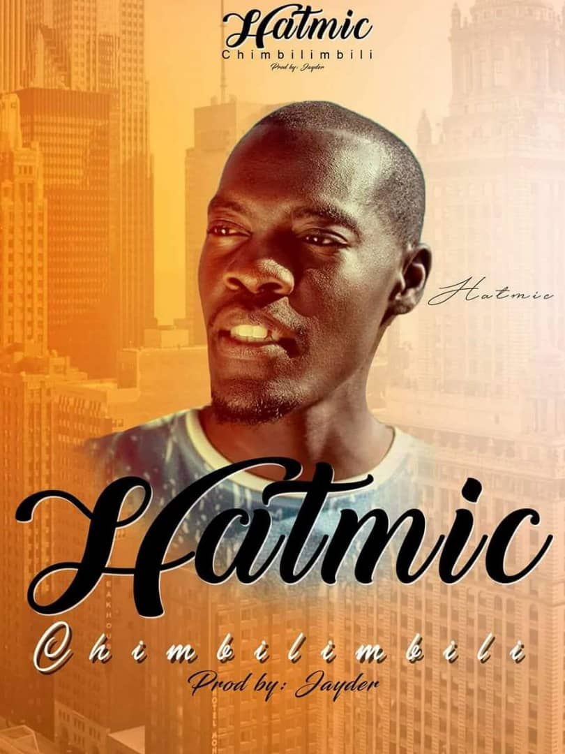 Hatmic – Chimbilibili (Prod. By Jayder)