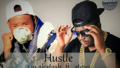 Photo of 120 Akatash Ft Stevo – Hustle (Prod. Cb Mr Fresh)
