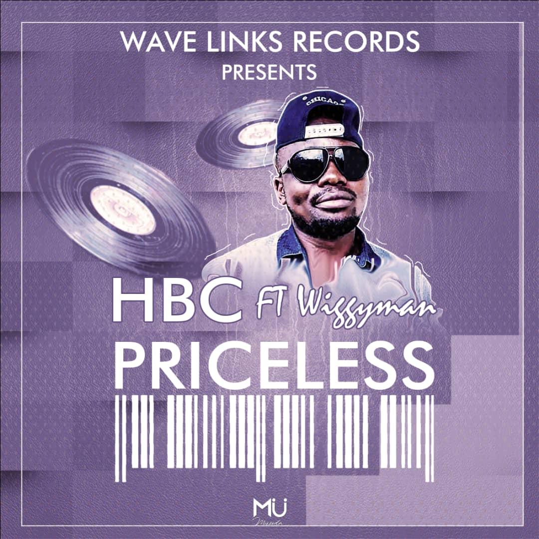 HBC Ft Wiggy Man – Priceless (Prod  Hbc) | I Love Zed Music