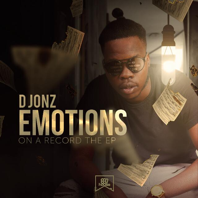 """D Jonz """"Emotions On A Record"""""""
