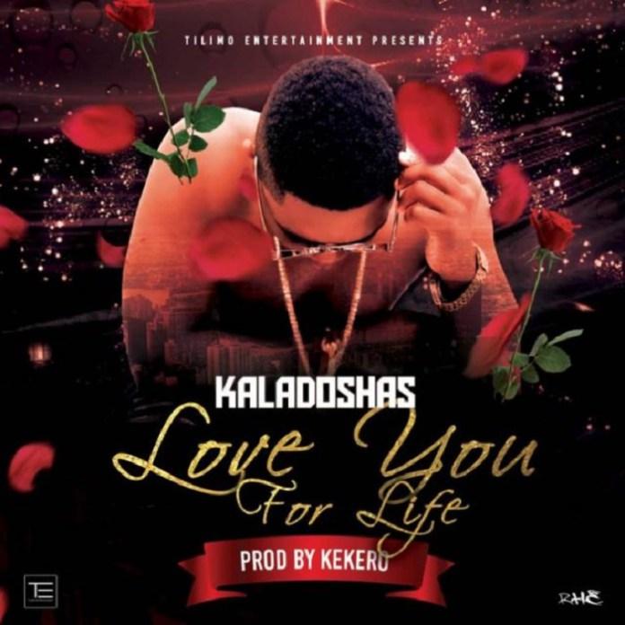"Kaladoshas-""Love You For Life"" (Prod. Kekero)"