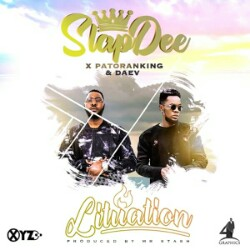 Slapdee Ft Patoranking & Daev – Lituation (Prod. Mr Stash)