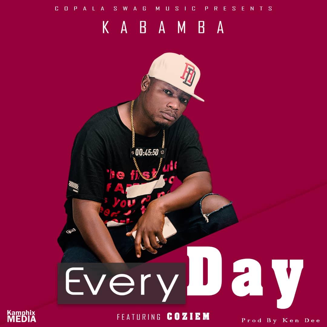 Kabamba Ft. Coziem – Everyday (Prod. Ken Dee)