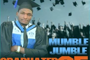 Mumble Jumble – Graduated at 25 (Prod. Dj Waz)