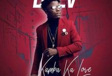 Photo of Daev – Kamba Ka Love (Official Video)