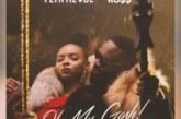 "Yemi Alade X Rick Ross – ""Oh My Gosh (Remix)"""