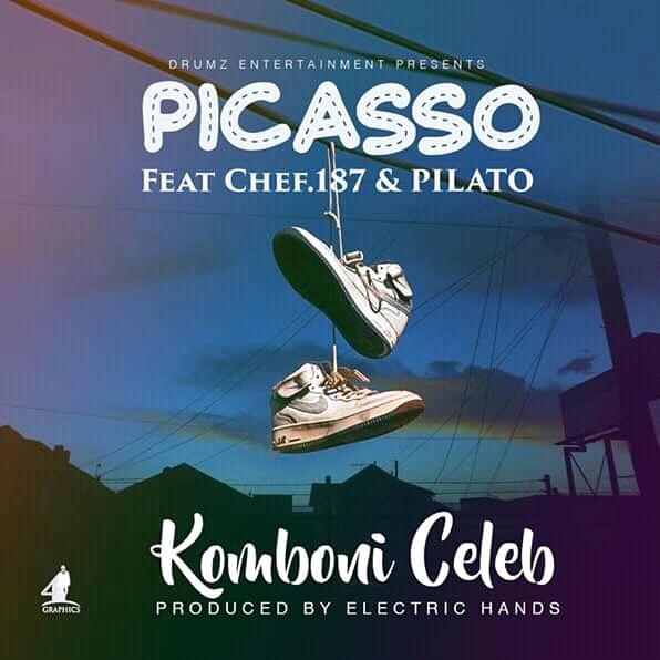 Up Next: Picasso Ft. Chef 187 & Pilato – Komboni Celeb