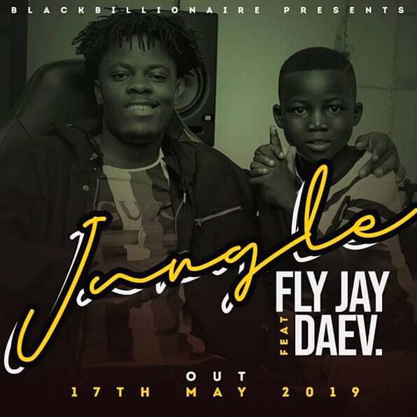 Fly Jay Ft. Daev – Jungle (Prod. SoundBwoy)