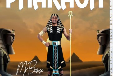Mr Bawse – Pharaoh (Prod. Fush Banks/Vinly Mazberg)