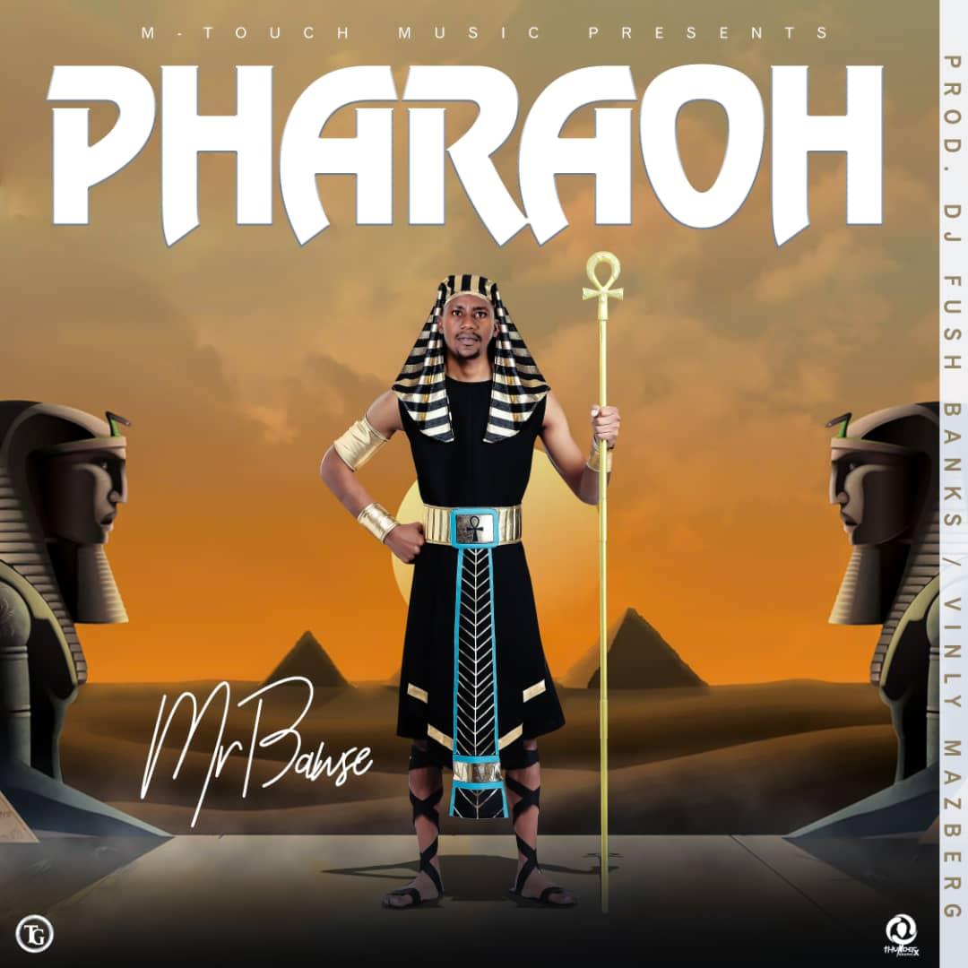 Mr Bawse – Pharaoh (Prod. Fush Banks/Vinly Mazberg)