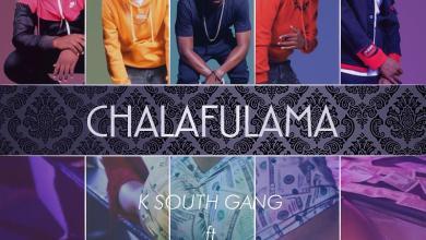 Photo of K South Gang ft. Moz B x Bow Chase – Chalafulama