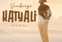Photo of Vinchenzo – Katyali (Prod. Mr Stash)