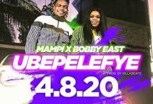 """Photo of Up Next: Mampi & Bobby East – """"Ubepelefye"""""""