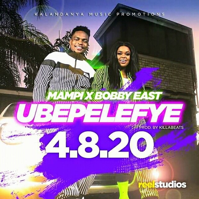 Mampi ft bobby east Ubepelefye