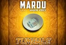 Photo of Mardu ft. Major Vibes – Tumbale (Prod. Veep Jay)