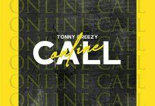 Photo of Tonny Breezy – Online Call