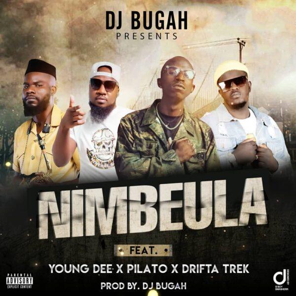 Macky 2 & DJ Bugar ft. Young Dee, Pilato & Drifta Trek – Nimbeula