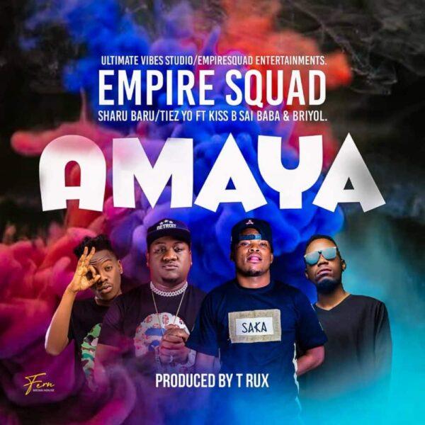 Empire Squard ft. Kiss B Sai Baba x Briyol - Amaya