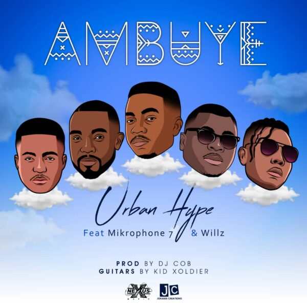 Urban Hype ft. Willz, Mikrophone 7 - Ambuye