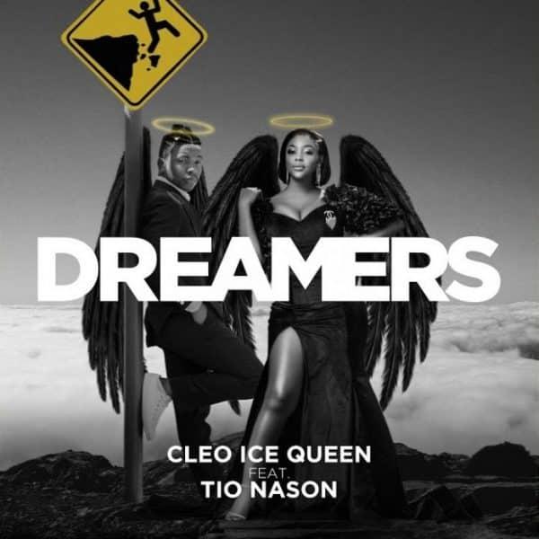 Cleo Ice Queen - Dreamers (feat. Tio Nason).