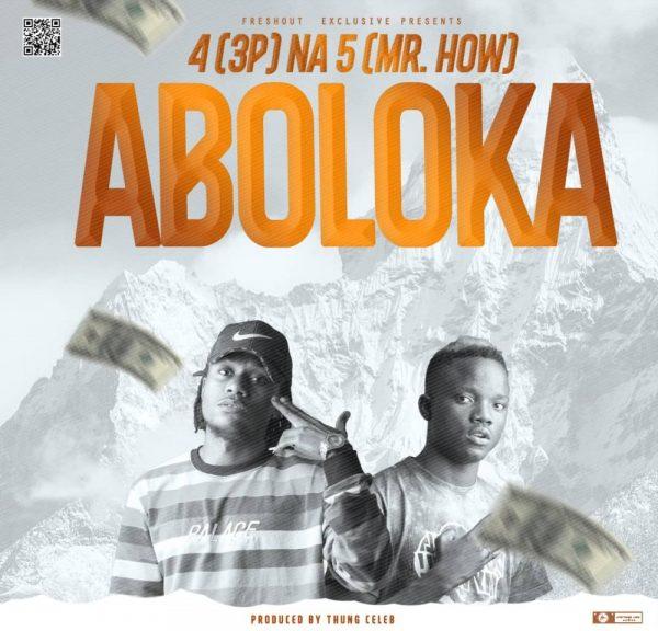 4 Na 5 - Aboloka | Download Mp3