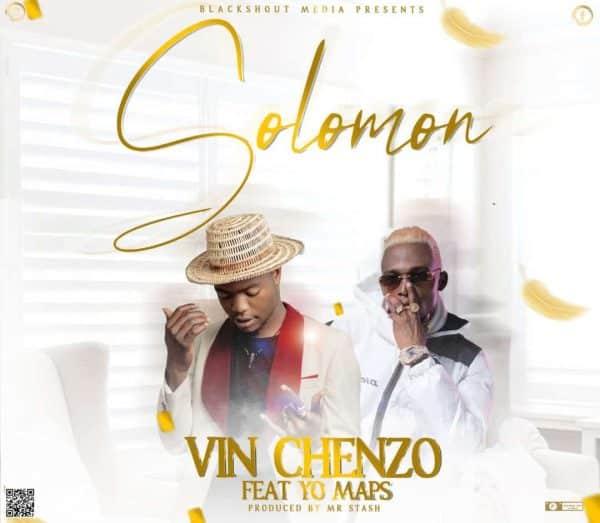 Vinchenzo ft. Yo Maps - Solomon