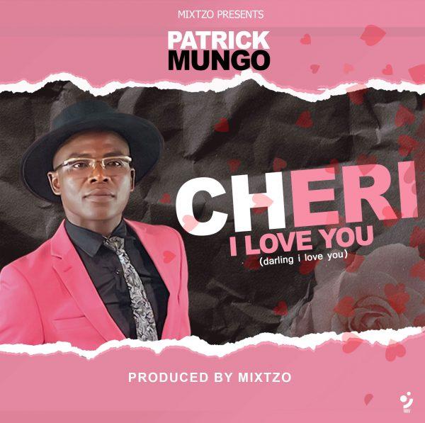 Patrick Mungo - Cheri I Love You