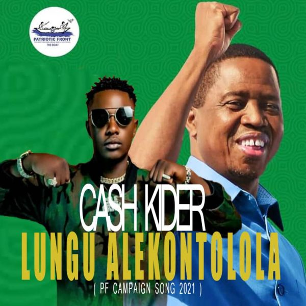 Cash Kider - Lungu Alekontolola