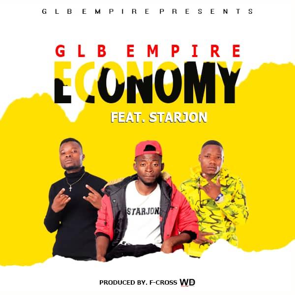 GLB Empire Ft. StarJon - Economy
