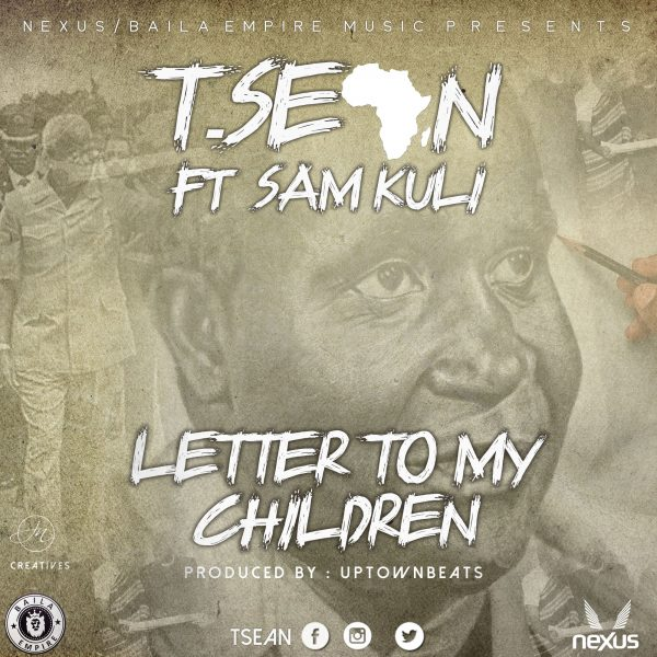 T-Sean - Letter To My Children (ft. Sam Kuli & Mwape)