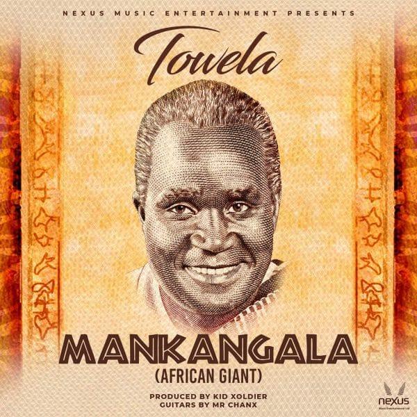 "Towela - Mankangala (African Giant) ""Mp3 Download"""