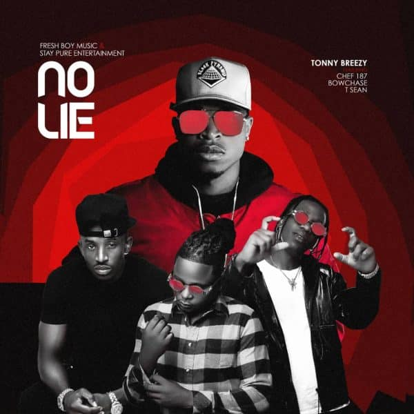 Tonny Breezy ft. Chef 187, Bow Chase - No Lie