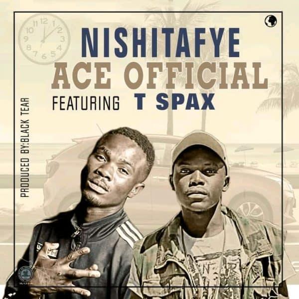 Ace Official ft. Spax Nowez - Nishitafye
