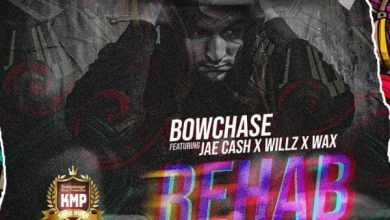 Bow Chase ft. Jae Cash, Willz & W.A.X – Rehab (Oweh)