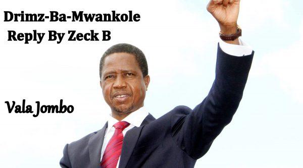 Zeck B - Vala Jombo (Drimz Ba Mwankole Reply)
