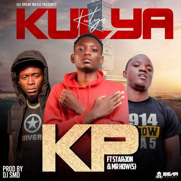 "KP ft. Starjon & Mr How (4 NA 5) - Kulya ""Mp3"""