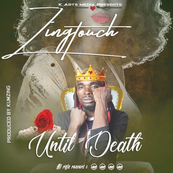 ZingTouch - Until Death