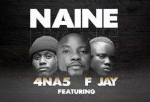 4 Na 5 ft. F Jay - Naine Mp3 Download