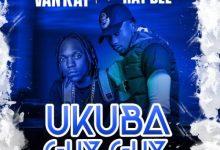 Van Kay ft Ray Dee - Ukuba Guy Guy