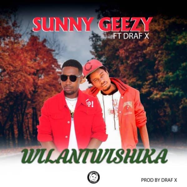 Sunny Geezy ft Draf X - Wilantwishika