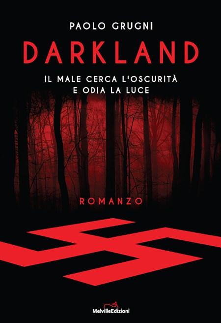 Paolo Grugni, Darkland, Melville Ediziioni