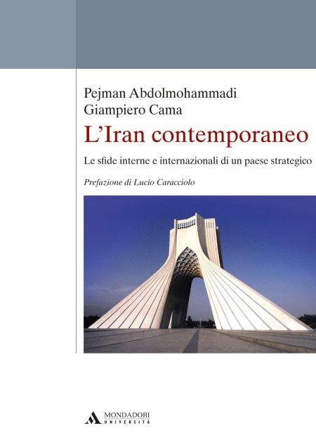 Pejman Abdolmohammadi, Giampiero Cama, Iran, Persia, Mondadori