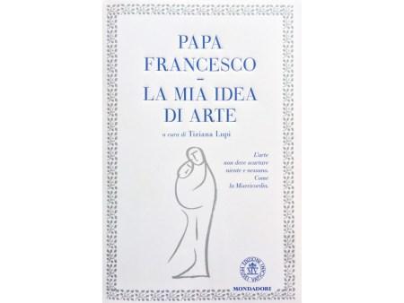 Tiziana Lupi, Papa Francesco, Arte, Musei Vaticani, Mondadori