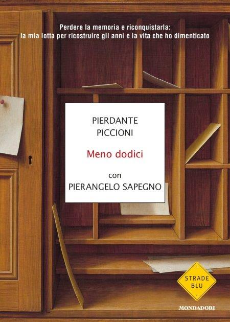 Pierdante Piccioni, Pierangelo Sapegno, Mondadori