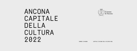 Ancona Capitale di Cultura 2022