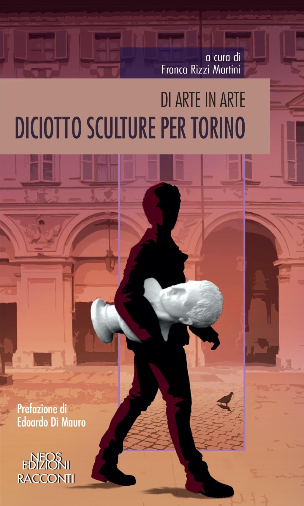 Diciotto sculture per Torino