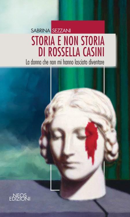 Storia e non storia di Rossella Casini
