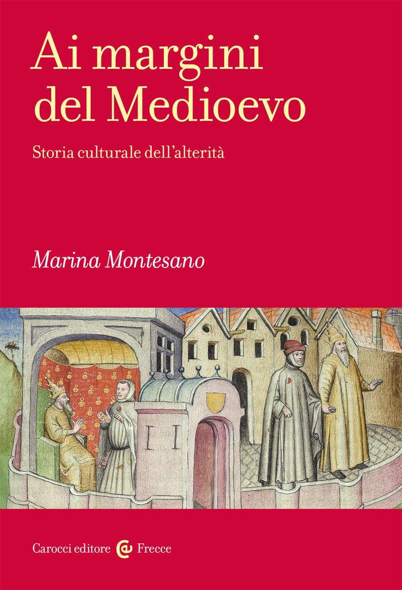 Ai margini del Medioevo