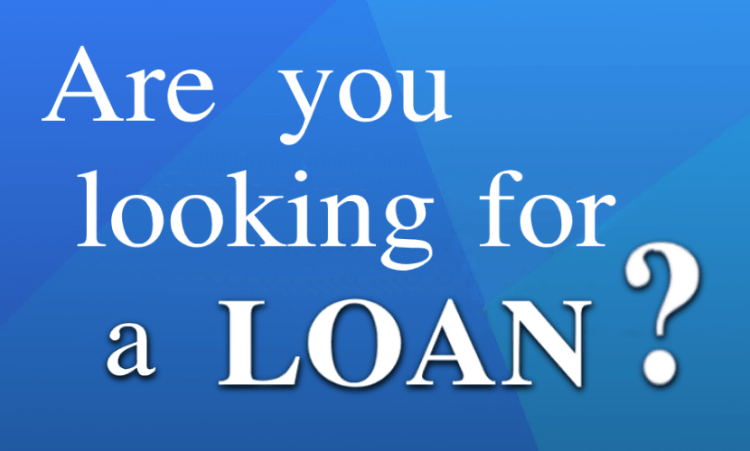 Are you looking for a loan?