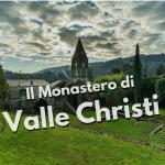 Rapallo, Monastero di Valle Christi